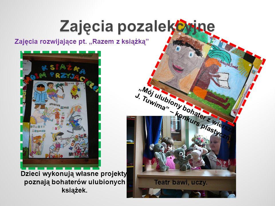 Zajęcia rozwijające pt. Razem z książką Mój ulubiony bohater z wiersza J. Tuwima – konkurs plastyczny Dzieci wykonują własne projekty, poznają bohater