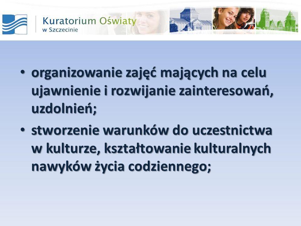 organizowanie zajęć mających na celu ujawnienie i rozwijanie zainteresowań, uzdolnień; organizowanie zajęć mających na celu ujawnienie i rozwijanie zainteresowań, uzdolnień; stworzenie warunków do uczestnictwa w kulturze, kształtowanie kulturalnych nawyków życia codziennego; stworzenie warunków do uczestnictwa w kulturze, kształtowanie kulturalnych nawyków życia codziennego;