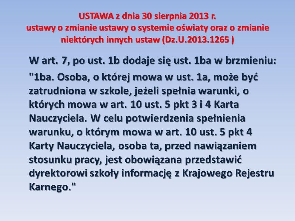 USTAWA z dnia 30 sierpnia 2013 r.