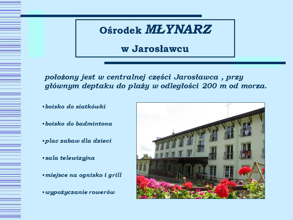 Ośrodek MŁYNARZ w Jarosławcu położony jest w centralnej części Jarosławca, przy głównym deptaku do plaży w odległości 200 m od morza. boisko do siatkó