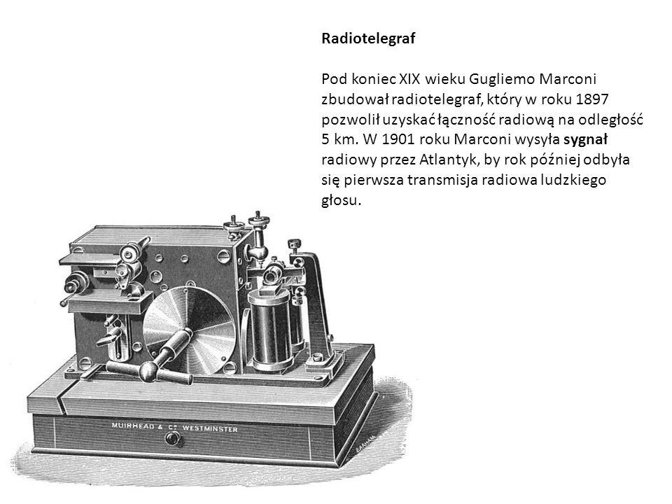 Radiotelegraf Pod koniec XIX wieku Gugliemo Marconi zbudował radiotelegraf, który w roku 1897 pozwolił uzyskać łączność radiową na odległość 5 km. W 1