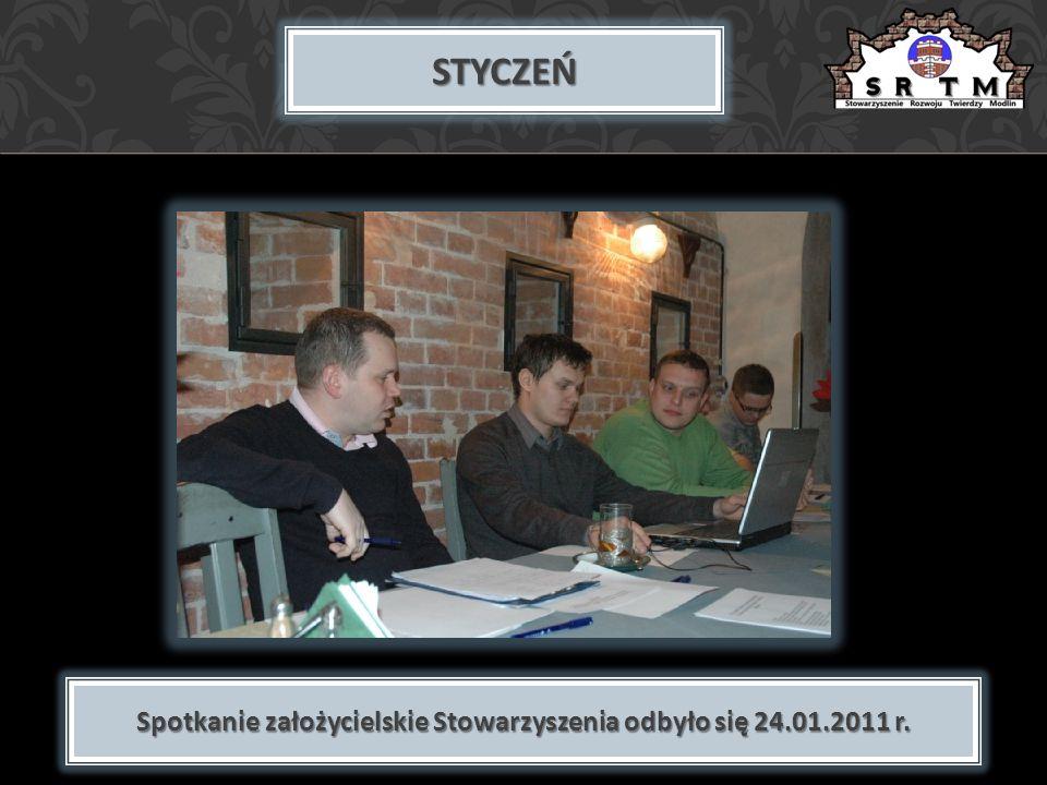 STYCZEŃ Spotkanie założycielskie Stowarzyszenia odbyło się 24.01.2011 r.