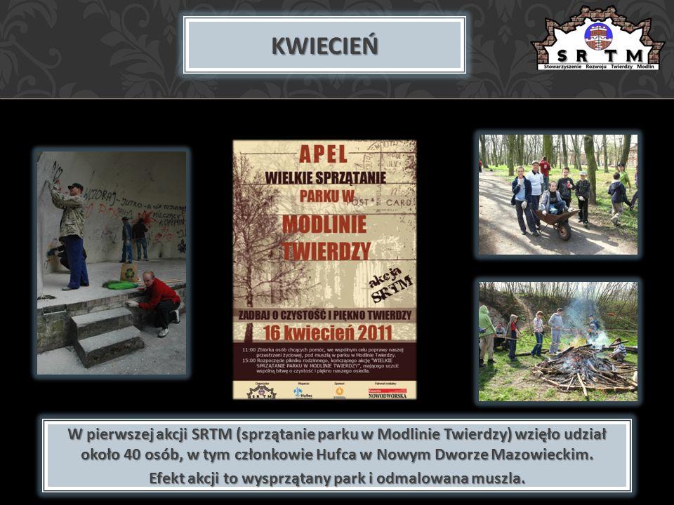 KWIECIEŃ W pierwszej akcji SRTM (sprzątanie parku w Modlinie Twierdzy) wzięło udział około 40 osób, w tym członkowie Hufca w Nowym Dworze Mazowieckim.