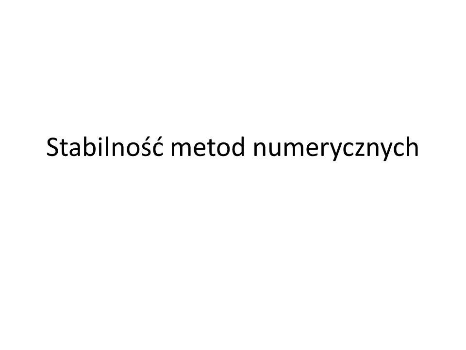 Stabilność metod numerycznych