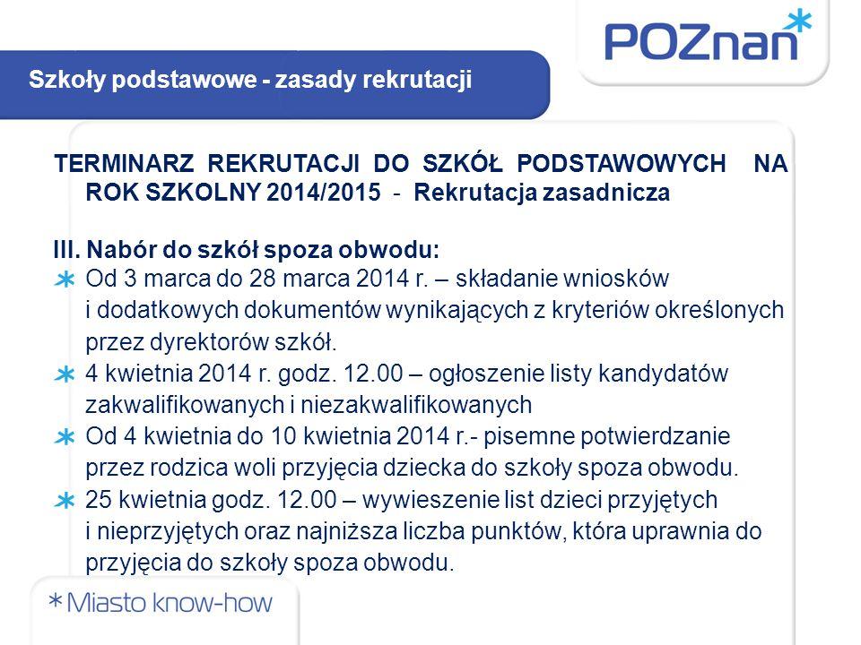 TERMINARZ REKRUTACJI DO SZKÓŁ PODSTAWOWYCH NA ROK SZKOLNY 2014/2015 - Rekrutacja zasadnicza III.