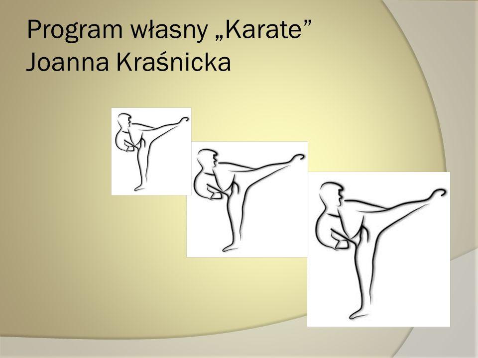 Program własny Karate Joanna Kraśnicka