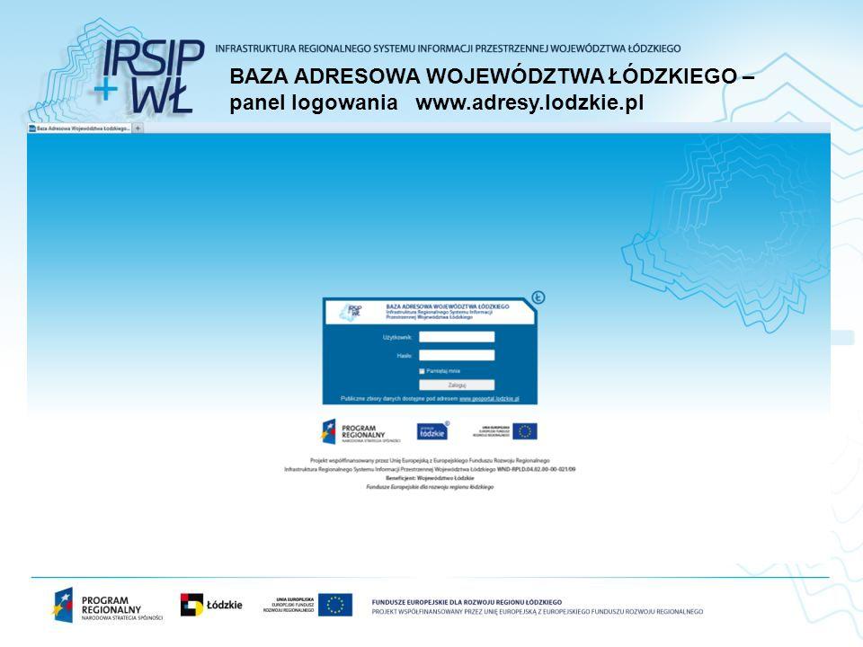BAZA ADRESOWA WOJEWÓDZTWA ŁÓDZKIEGO – panel logowania www.adresy.lodzkie.pl