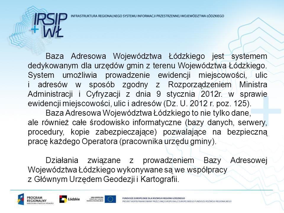 Baza Adresowa Województwa Łódzkiego jest systemem dedykowanym dla urzędów gmin z terenu Województwa Łódzkiego.