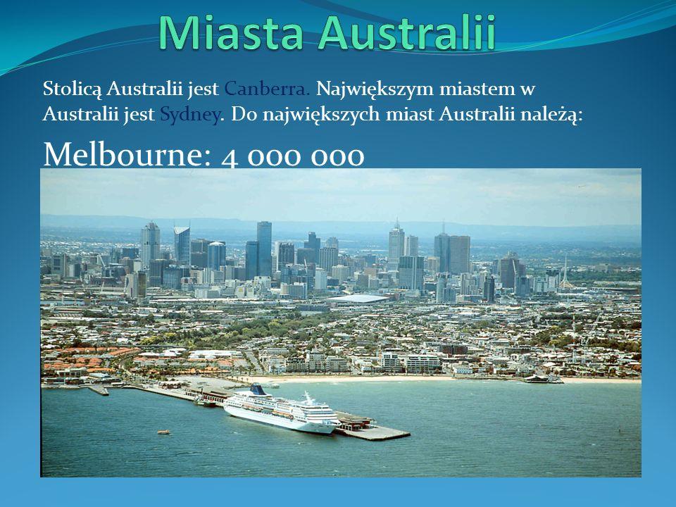 Stolicą Australii jest Canberra.Największym miastem w Australii jest Sydney.
