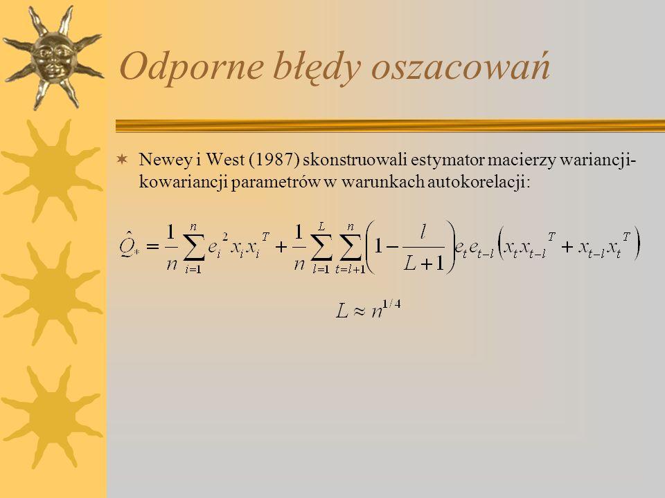 Odporne błędy oszacowań Newey i West (1987) skonstruowali estymator macierzy wariancji- kowariancji parametrów w warunkach autokorelacji: