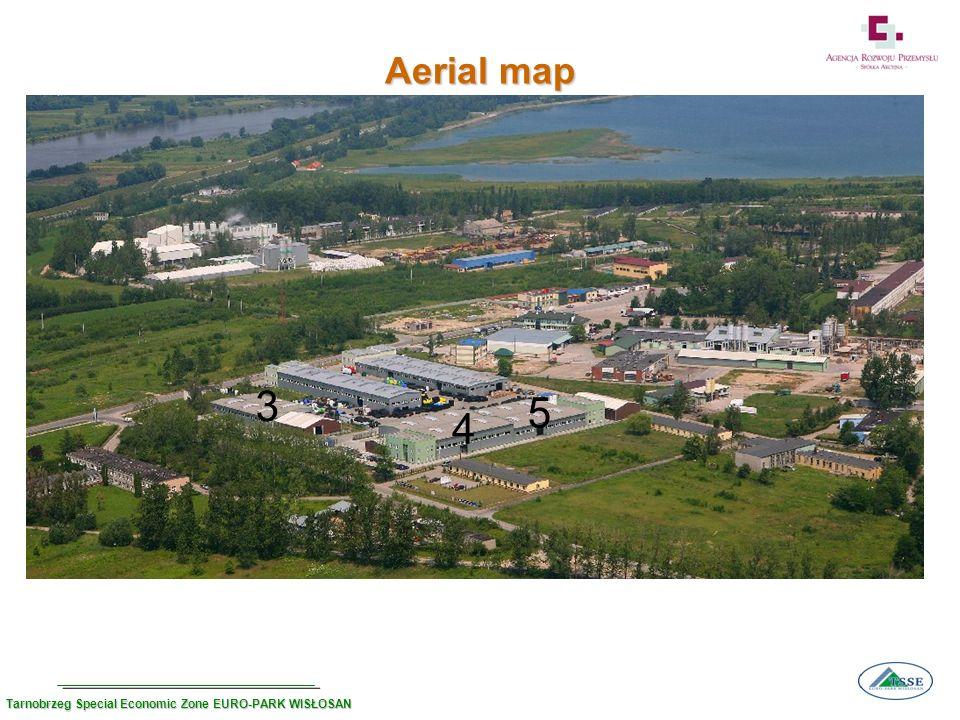 4 5 Aerial map 3 Tarnobrzeg Special Economic Zone EURO-PARK WISŁOSAN