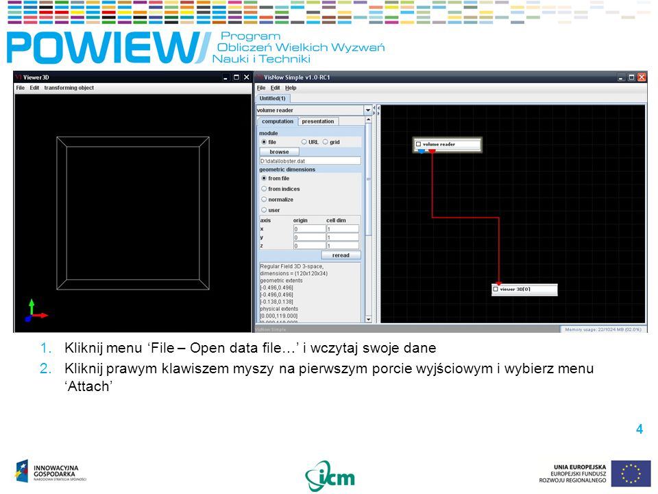 VisNow – interfejs użytkownika VisNow – interfejs użytkownika Interfejs modułu Biblioteka modułów