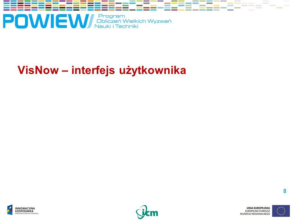 VisNow – interfejs użytkownika 8