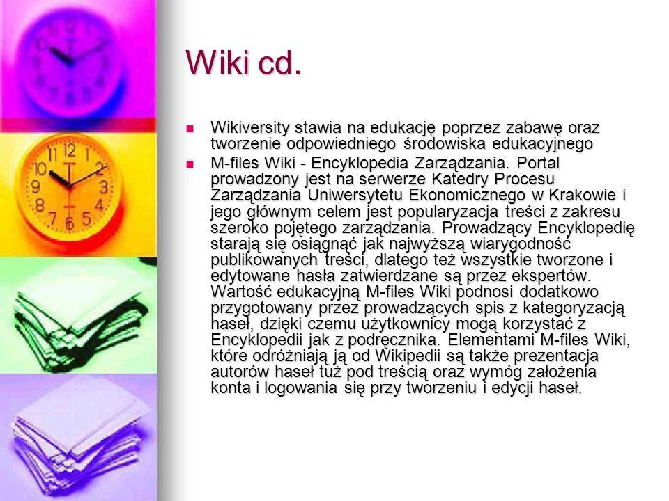 Wiki cd. Wikiversity stawia na edukację poprzez zabawę oraz tworzenie odpowiedniego środowiska edukacyjnego Wikiversity stawia na edukację poprzez zab
