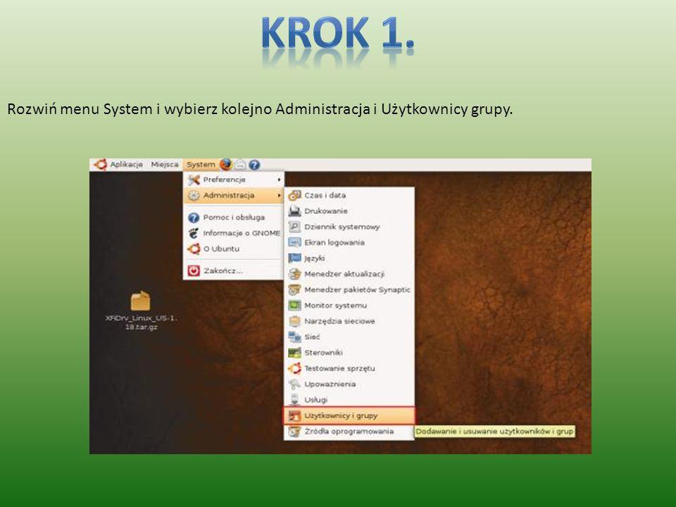 Rozwiń menu System i wybierz kolejno Administracja i Użytkownicy grupy.
