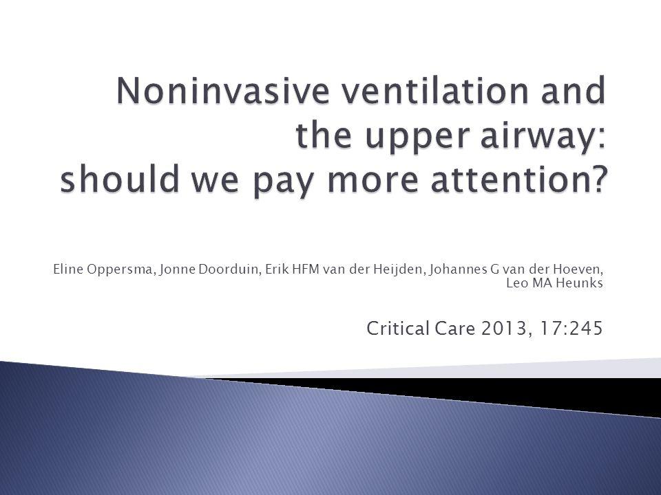 Eline Oppersma, Jonne Doorduin, Erik HFM van der Heijden, Johannes G van der Hoeven, Leo MA Heunks Critical Care 2013, 17:245