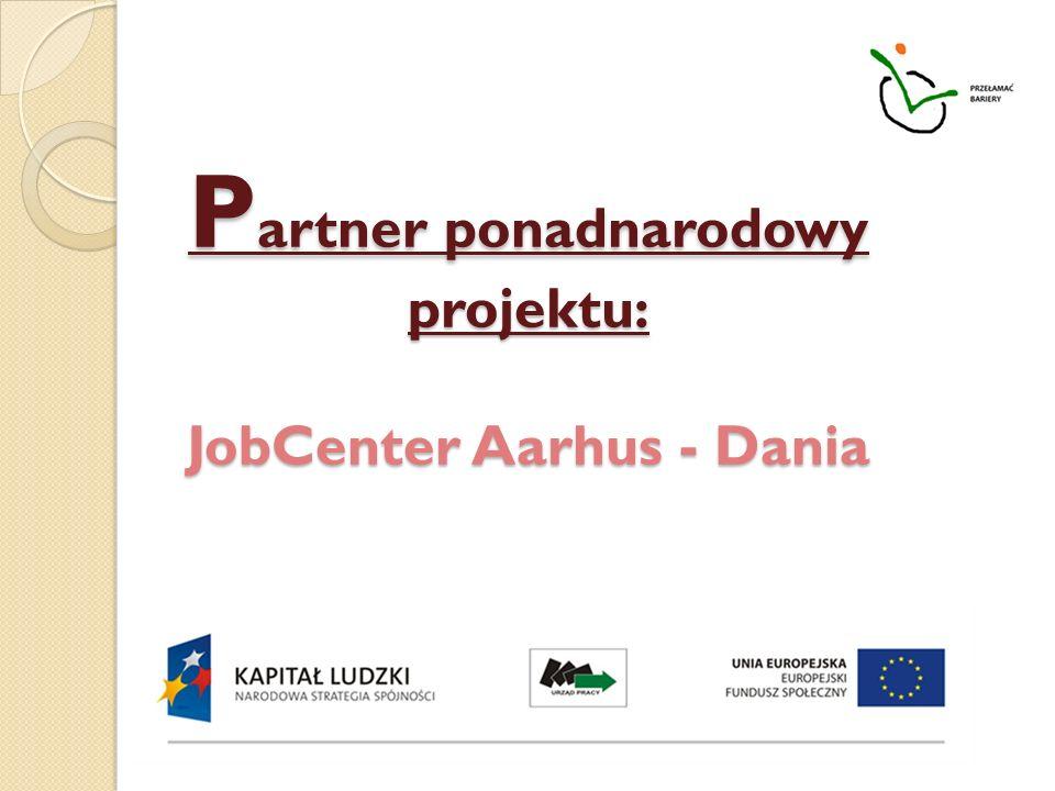 P artner ponadnarodowy projektu: JobCenter Aarhus - Dania