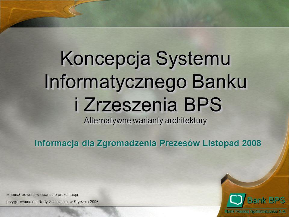 Koncepcja Systemu Informatycznego Banku i Zrzeszenia BPS - Informacja dla Zgromadzenia Prezesów - Listopad 2008 2222 Zalety i wady rozwiązań Szacunkowe nakłady na IT w Zrzeszeniu BPS.