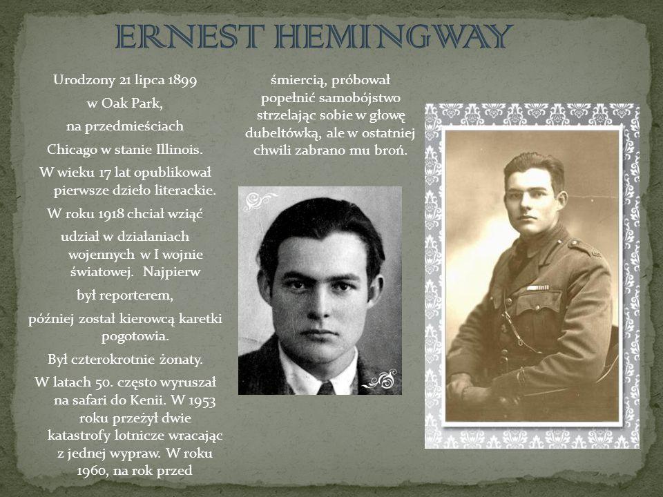 Pisarz większość swoich dzieł, szczególnie powieści, opierał na swoich przeżyciach, przeważnie jednak zmieniając nazwiska swoje i innych Większość dzieł Hemingwaya przetłumaczył na język polski Bronisław Zieliński, przyjaciel autora.