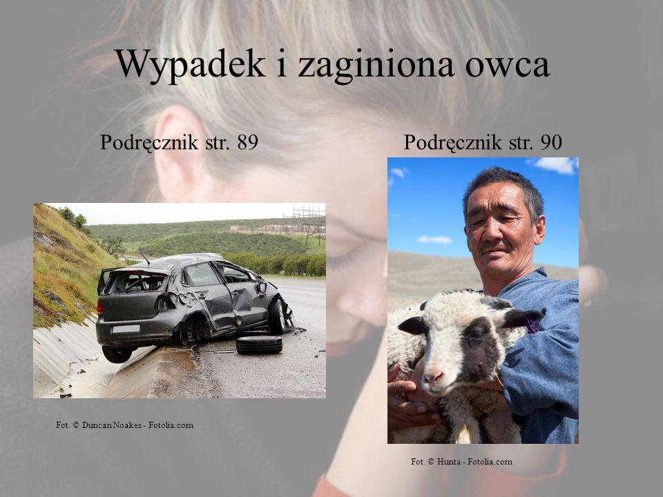 Wypadek i zaginiona owca Podręcznik str.89Podręcznik str.