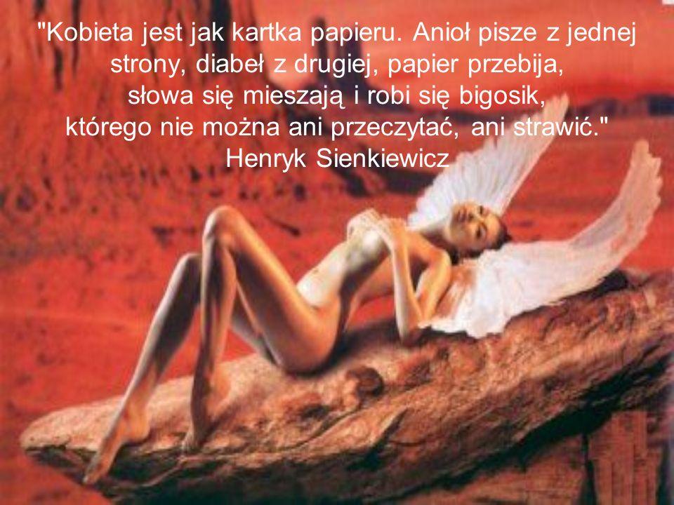 Bardzo niewielu mężczyzn posiada klucz do serca kobiety, pozostali obywają się wytrychem Leonard Drzewiecki