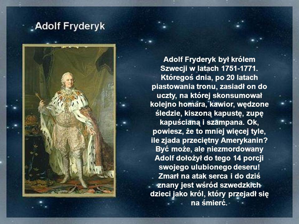 Polacy nie gęsi i swoich bohaterów mają. Przykładem może być chociażby król Michał Korybut Wiśniowiecki, fan obfitych uczt, na którego ślubie z księżn