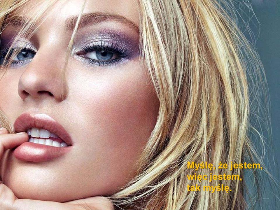 Mężczyźni wolą blondynki, gdyż uważają, że brunetki są inteligentniejsze i przez to bardziej niebezpieczne.