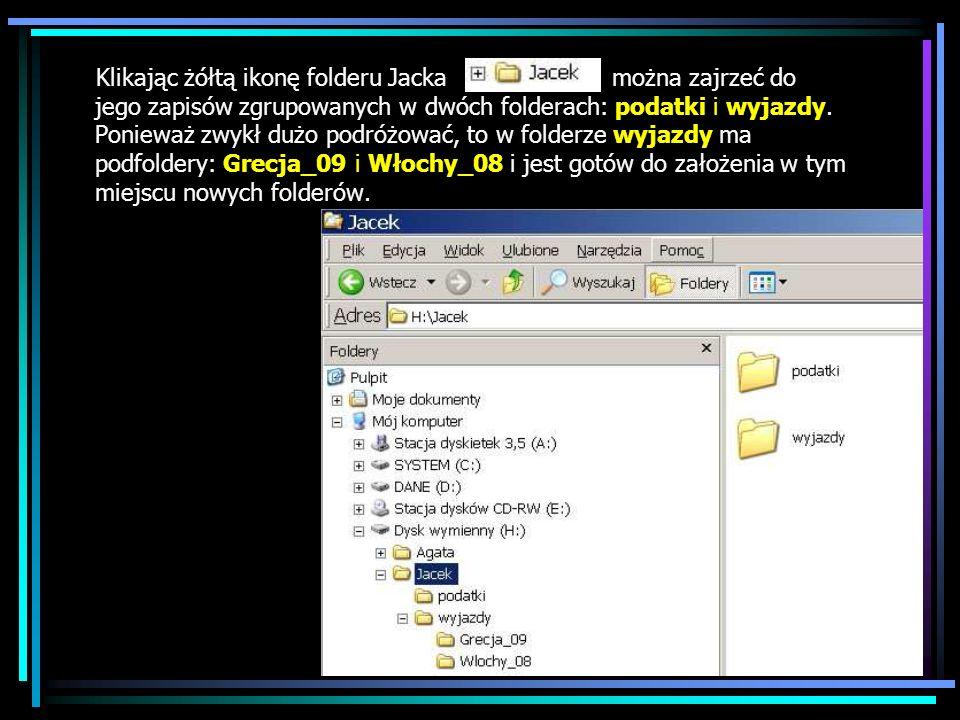 Klikając żółtą ikonę folderu Jacka można zajrzeć do jego zapisów zgrupowanych w dwóch folderach: podatki i wyjazdy. Ponieważ zwykł dużo podróżować, to