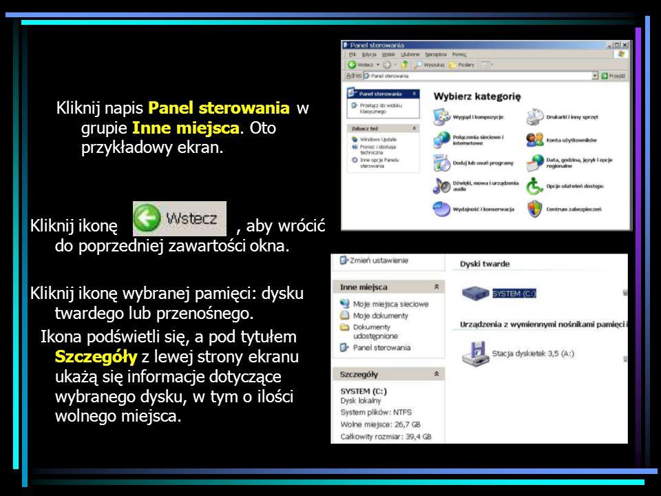 Kliknij napis Panel sterowania w grupie Inne miejsca. Oto przykładowy ekran. Kliknij ikonę, aby wrócić do poprzedniej zawartości okna. Kliknij ikonę w