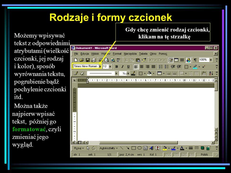 Kopiowanie i wklejanie tekstu można wykonać po zaznaczeniu pożądanego fragmentu.