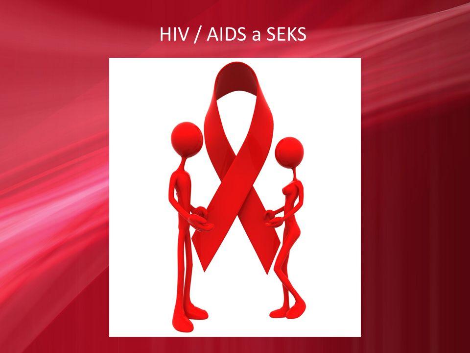 HIV / AIDS a SEKS
