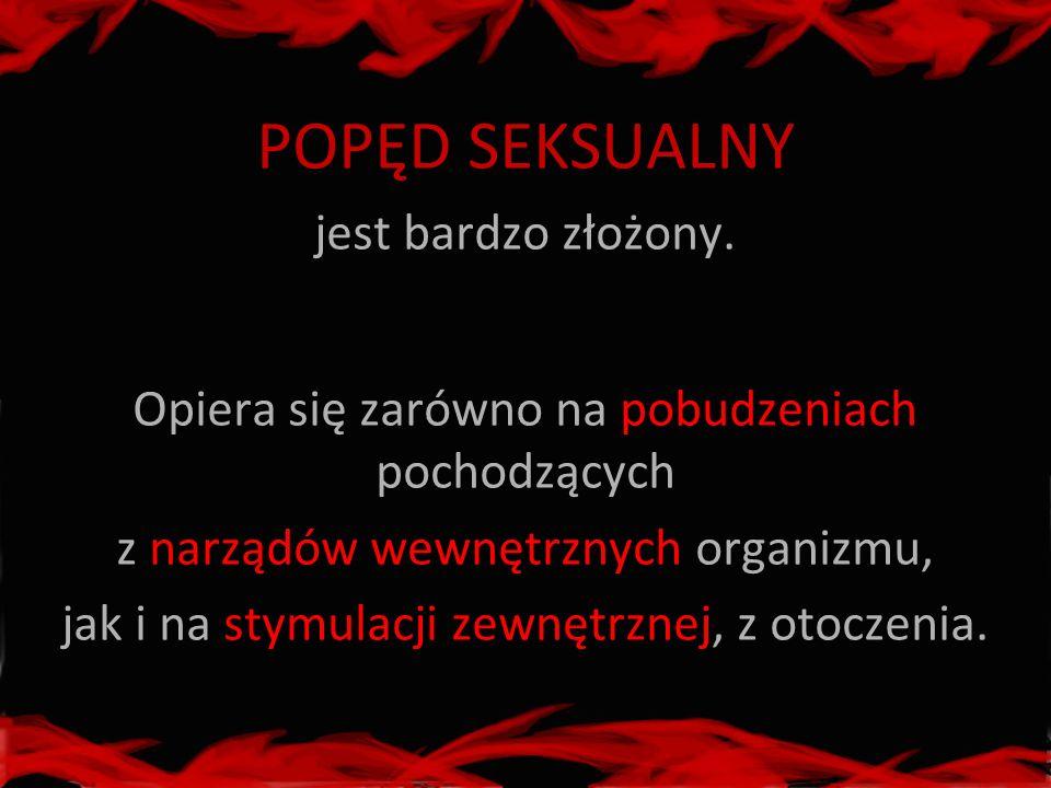 KULTUROWE UWARUNKOWANIA SEKSUALNOŚCI Potrzeby i zachowania seksualne człowieka w dużej mierze uwarunkowane są systemem kulturowym.