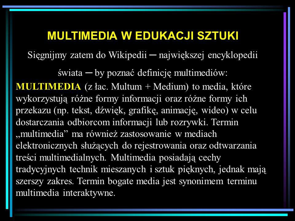 W mowie potocznej termin multimedia odnosi się do kombinacji mediów elektronicznych składających się z filmu, obrazów, dźwięków i tekstu, która umożliwia odbiór interaktywny.