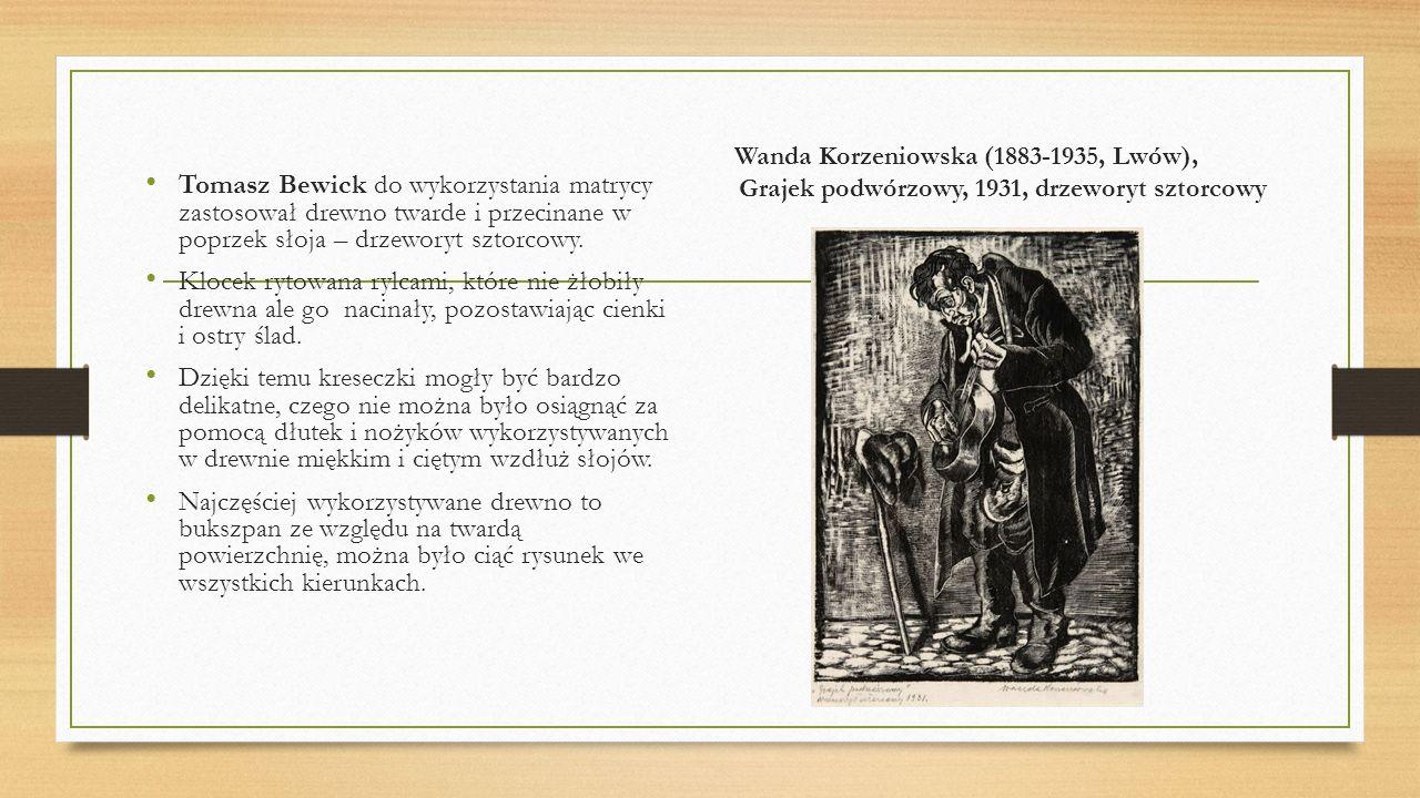 Wanda Korzeniowska (1883-1935, Lwów), Grajek podwórzowy, 1931, drzeworyt sztorcowy Tomasz Bewick do wykorzystania matrycy zastosował drewno twarde i p