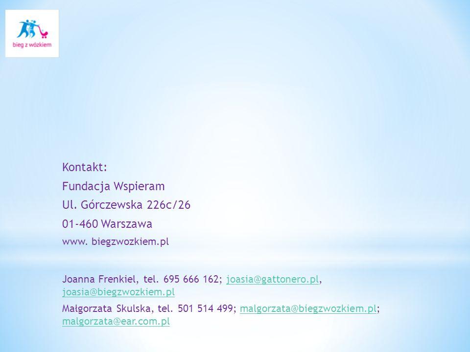 Kontakt: Fundacja Wspieram Ul.Górczewska 226c/26 01-460 Warszawa www.