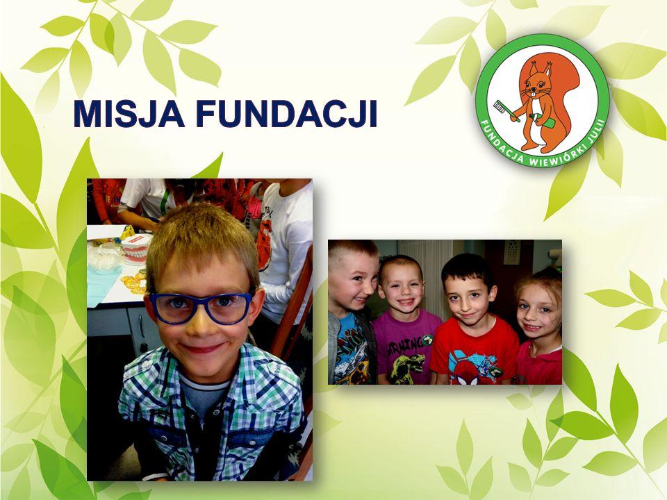 Fundacja Wiewiórki Julii realizuje swoje cele poprzez nieodpłatną działalność pożytku publicznego w zakresie: leczenia dzieci oraz młodzieży z wadami rozwojowymi, osób starszych i niepełnosprawnych; prowadzenia poradni stomatologicznej i medycznej; tworzenia programów i badań dla osób potrzebujących pomocy stomatologicznej i medycznej; finansowania leczenia stomatologicznego i medycznego osobom dotkniętym ubóstwem; skupianie wokół celów Fundacji działaczy społecznych; współdziałania z organami administracji państwowej i samorządowej, placówkami służby zdrowia, mediami oraz innymi organizacjami krajowymi i międzynarodowymi działającymi na rzecz szerzenia pomocy stomatologicznej i medycznej osobom jej potrzebującym; fundowania stypendiów naukowych i subsydiów socjalnych; działalności edukacyjnej w zakresie realizowania celów statutowych fundacji.
