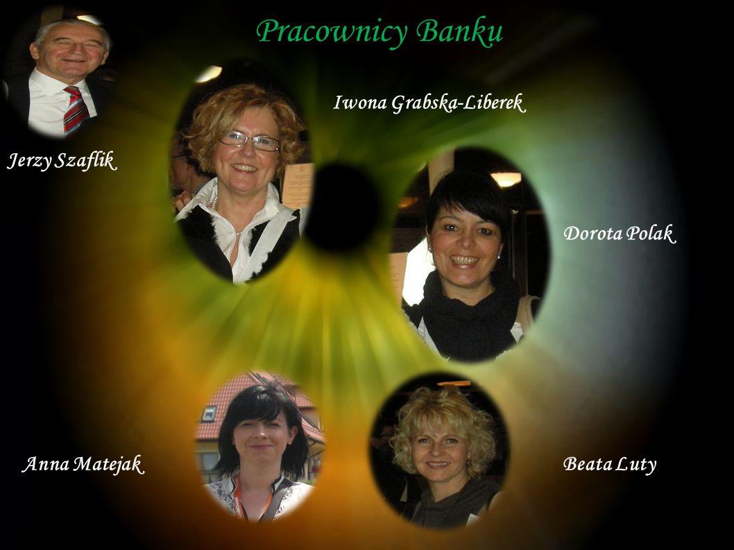 Pracownicy Banku Wszyscy pracownicy banku posiadają wyższe wykształcenie.