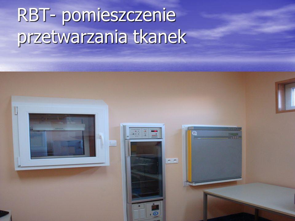 RBT- pomieszczenie przetwarzania tkanek