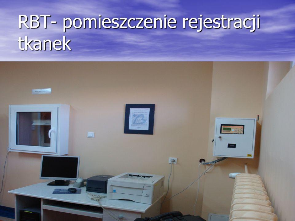 RBT- pomieszczenie rejestracji tkanek