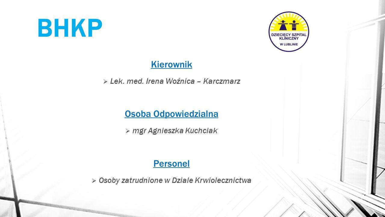 BHKP Pozwolenie na gromadzenie, przetwarzanie, testowanie, przechowywanie i dystrybucję komórek krwiotwórczych z krwi obwodowej i ze szpiku przeznaczonych do przeszczepienia udzielone zostało decyzją Ministra Zdrowia z dnia 21.12.2012r.