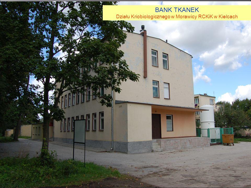 BANK TKANEK Działu Kriobiologicznego w Morawicy RCKiK w Kielcach