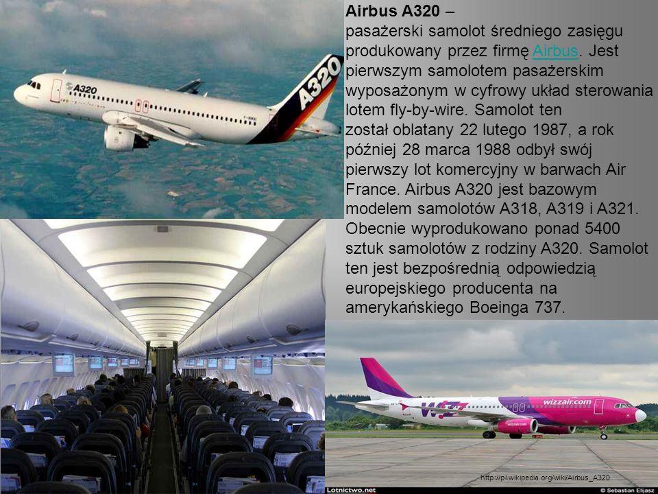 Airbus A320 – pasażerski samolot średniego zasięgu produkowany przez firmę Airbus.
