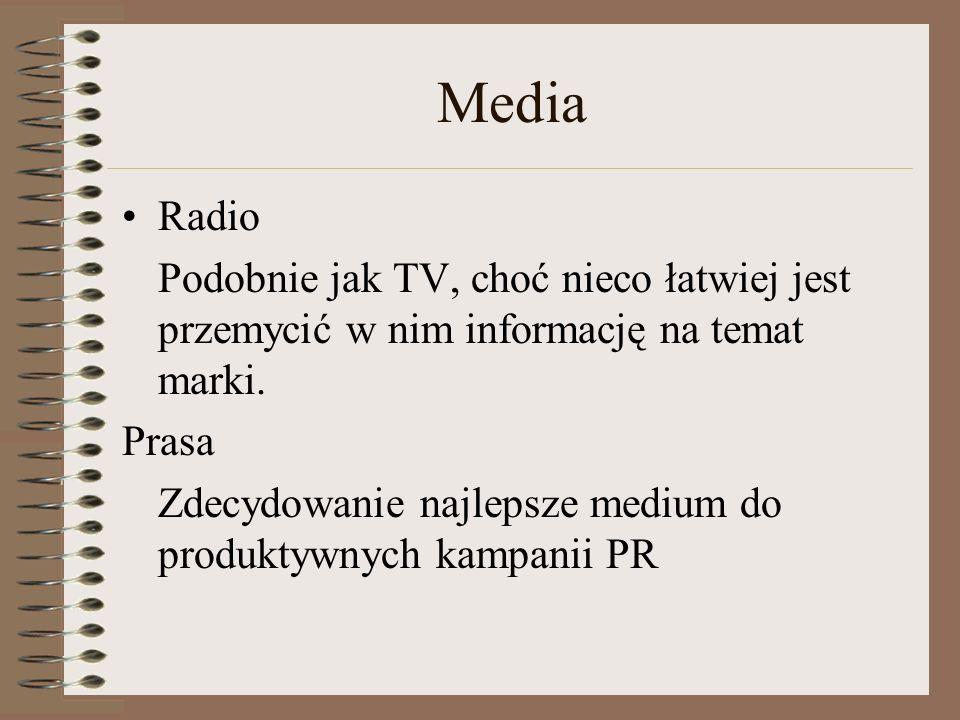 MEDIA TELEWIZJA Daje ograniczone możliwości celowej prezentacji komercyjnego przedsięwzięcia, produktu, firmy. Istnieje obawa przed kryptoreklamą.