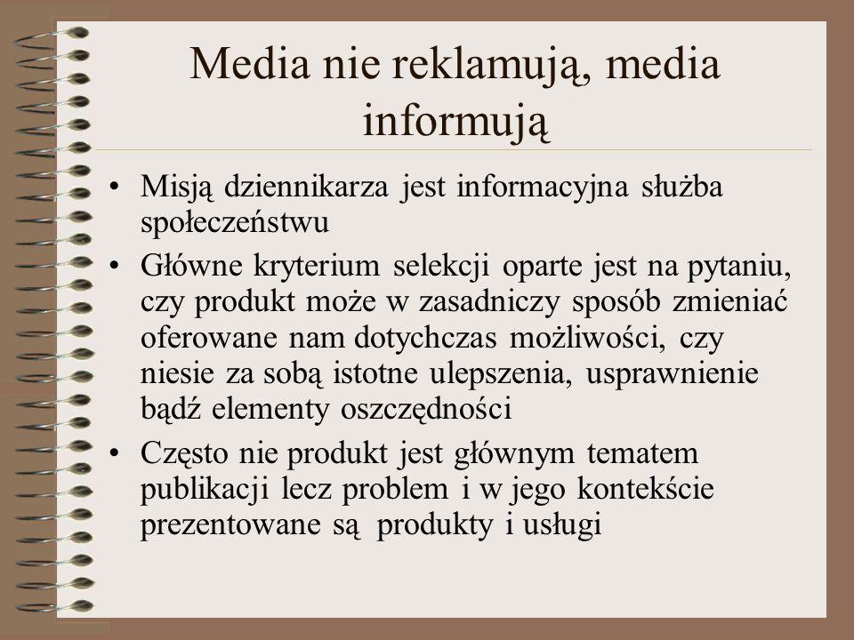 Zasady c.d. Znać zasady dziennikarstwa i swoje prawa Ze spokojem traktować dziennikarzy niekompetentnych, niezorientowanych, a tym bardziej krytykując