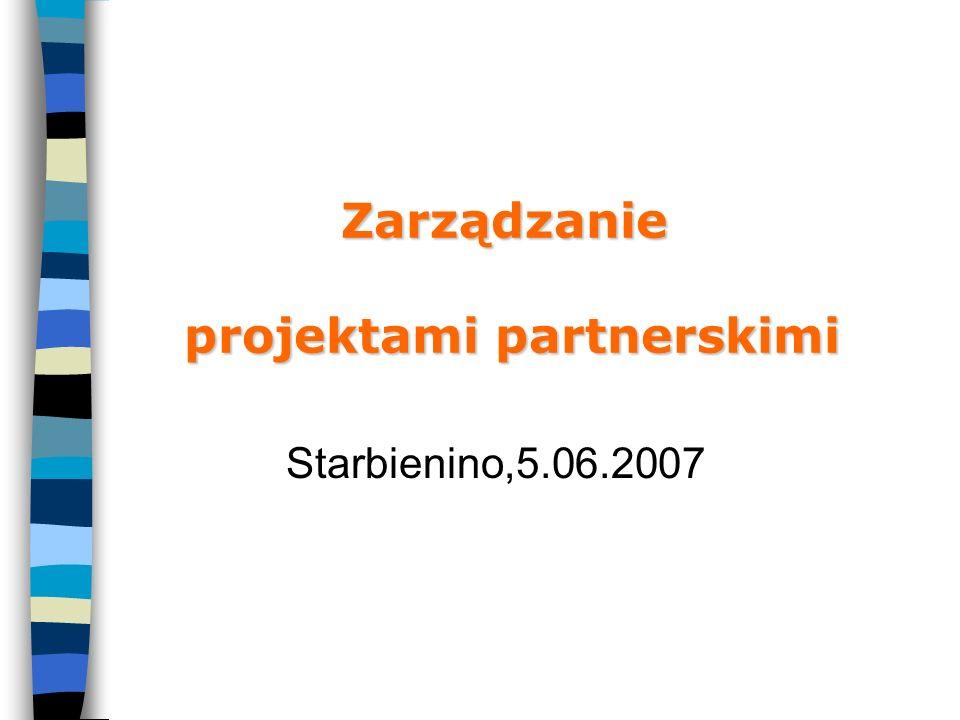 Zarządzanie projektami partnerskimi Starbienino,5.06.2007