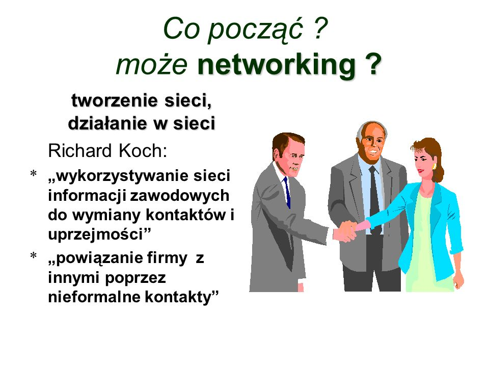 networking .Co począć . może networking .
