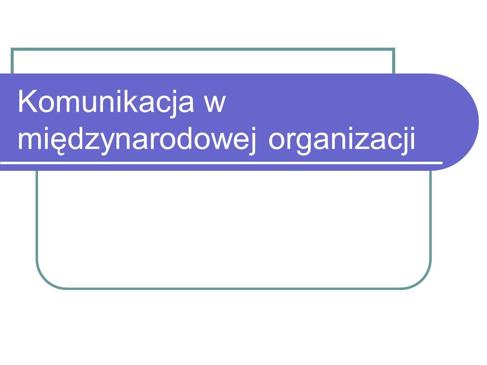 Komunikacja w międzynarodowej organizacji
