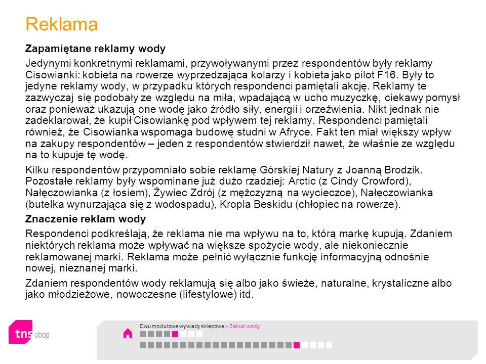 Reklama Zapamiętane reklamy wody Jedynymi konkretnymi reklamami, przywoływanymi przez respondentów były reklamy Cisowianki: kobieta na rowerze wyprzed