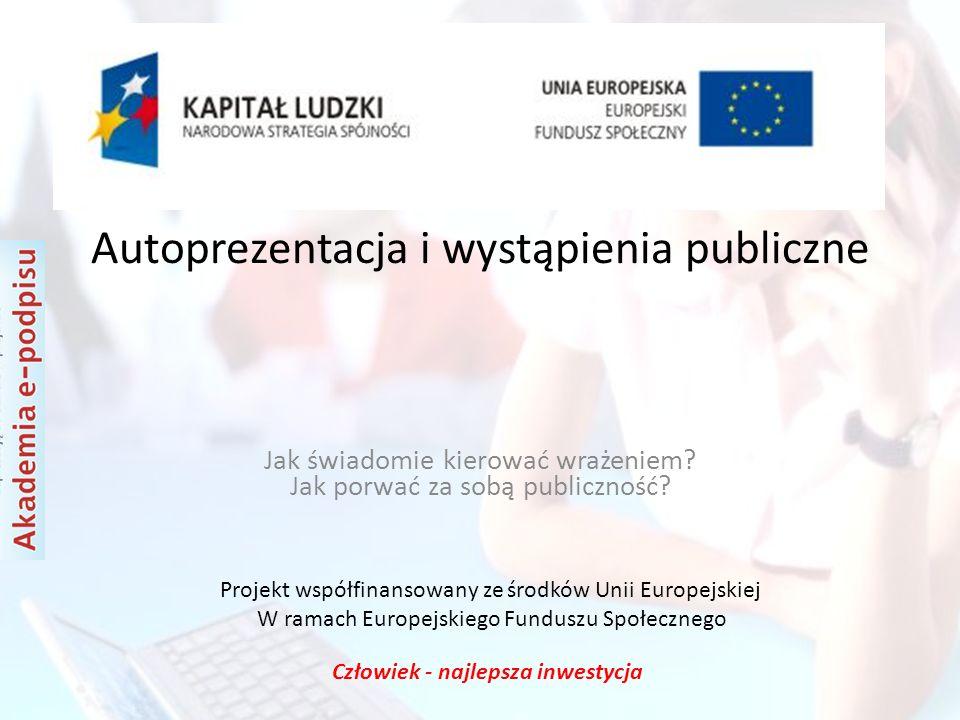 Projekt współfinansowany ze środków Unii Europejskiej W ramach Europejskiego Funduszu Społecznego Człowiek - najlepsza inwestycja Dziękujemy za uwagę