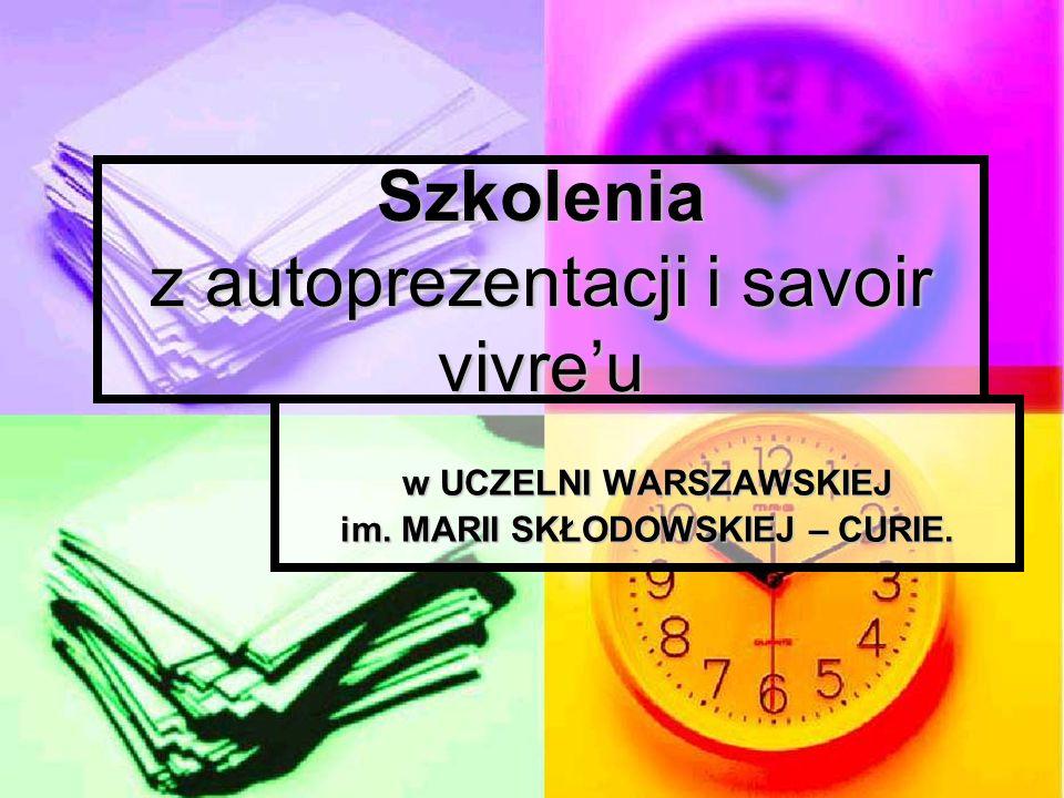 Wstęp Prezentowana poniżej oferta szkoleń stanowi propozycję działań edukacyjnych dla studentów Uczelni Warszawskiej im.